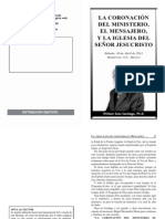2011 04 30 La Coronacion Del Ministerio El Mensajero y La Iglesia Del Senor Jesucristo