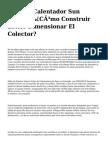 <h1>Para Us Calentador Sun Casero, ¿Cómo Construir Letter Dimensionar El Colector?</h1>