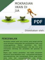 Pendemokrasian Pendidikan Di Malaysia