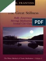 The Great stillness - the Water method of Taoist meditation series volume 2
