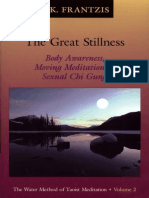 The Great stillness - the Water method of Taoist meditation series volume 2