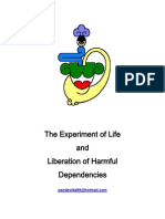 The Experiment of Life and Liberation of Harmful Dependencies Twelve Steps and Twelve Traditions
