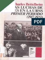 Charles Bettelheim - Luchas de Clases URSS - Primer Periodo (1917-1923)