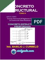 Libro de Concreto Estructural Presforzado TOMO II [Ing. Basilio J. Curbelo] CivilGeeks.com