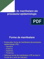 CURS 05-Formele de Manifestare Ale Procesului Epidemiologic