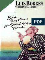 Six Problems for Don Isidro Par - Jorge Luis Borges