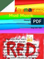Warna & mud muzik.pptx
