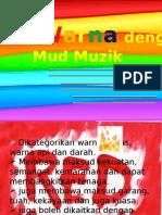 Warna & Mud Muzik