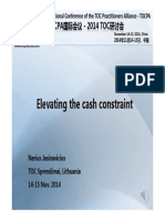 Elevating the cash constraint