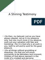 A Shining Testimony