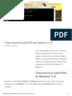 Cómo Borrar La Cache DNS en Windows 7 y 8