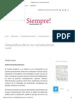 Geopolítica de Lo No Convencional _ Siempre!