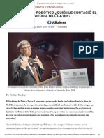 El Apocalipsis Robótico ¿Quién Le Contagió El Miedo a Bill Gates