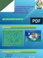 Sistemas Termoelectricos de Generacion de Potencia y Refrigeracion