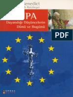 Joseph Ratzinger - Avrupa Dayandığı Düşüncelerin Dünü Ve Bugünü