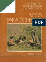 Sons Para Construir - Carlos Guerreiro, Domingos Morais, José Pedro Caiado. 1978