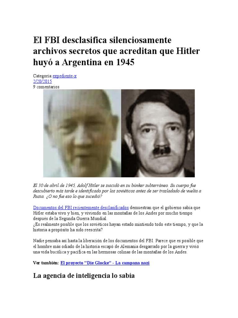 El FBI Desclasifica Silenciosamente Archivos Secretos Que Acreditan Que  Hitler Huyó a Argentina en 1945 | Adolf Hitler | nazismo
