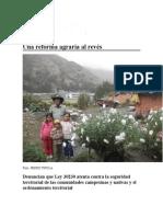 Una Reforma Agraria Al Revés en contra de los campesinos y de la biodiversitad y del clima contaminado el agua escasa