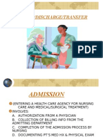 Admission, Discharge and Transfer