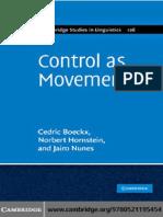 Cedric Boeckx, Norbert Hornstein, Jairo Nunes Control as Movement 2010
