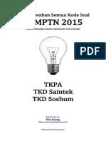 Kunci Jawaban Semua Kode Paket Soal SBMPTN 2015 Distributed by [Pak-Anang.blogspot.com]
