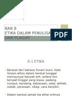 08-Topik 8 Etika Dalam Penulisan