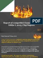 Raportul Competitiei Game of Tribes IAA YP Cluj