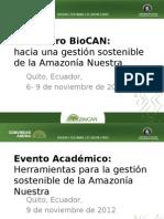 Encuentro BioCAN Hacia Una Gestión Sostenible de La Amazonía Nuestra