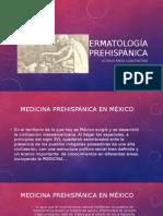 Dermatología Prehispánica