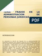 Tema Administracion Fraudalente de Pj