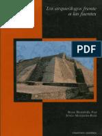Los Arqueologos Frente Alas Fuentes