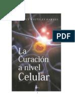 La Curación a Nivel Celular Dra. Joyce Whiteley Hawkes