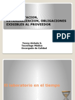 Documentacion, Estandarizacion, Obligaciones Exigibles Al p