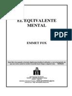 Fox, Emmet - El Equivalente Mental