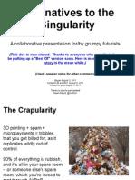 Alternatives to the Singularity