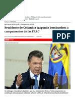 Presidente de Colombia Suspende Bombardeos a Campamentos de Las FARC - El Mostrador