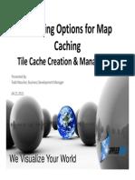 MAP CACHING