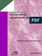 ActividadActividad 7 - Guía Para El Desarrollo de La Acción Virtual Socialmente Responsable Total 7 - Guía Para El Desarrollo de La Acción Virtual Socialmente Responsable Total