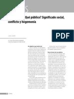 ¿Lo público? ¿Qué público? Significado social, conflicto y hegemonía