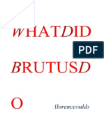 WHAT DID BRUTUS DO