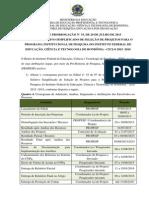 Edital 53 - 2º Edital de Prorrogação do Processo Seletivo Simplificado de Projetos para o Programa Inst. de Pesquisa