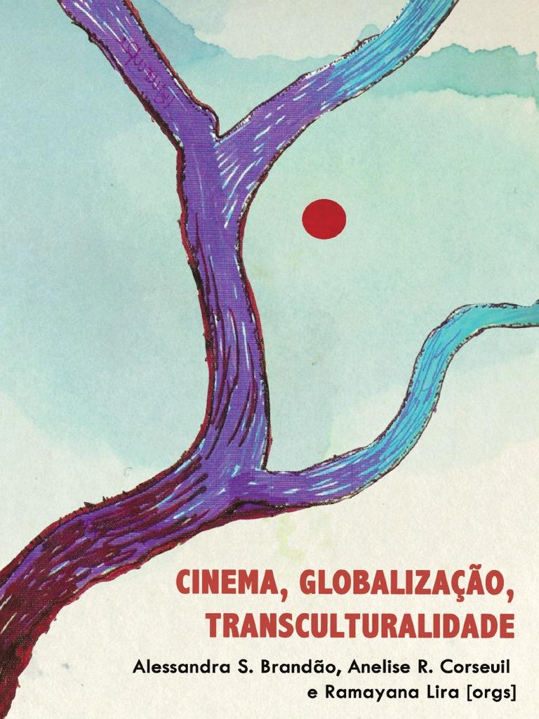 Anelise Pelada cinema, globalização e transculturalidade