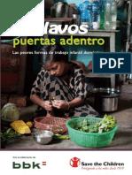 Esclavos Puertas Adentro - Las Peores Formas de Trabajo Infantíl Doméstico