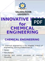 Innovative Ideas for Chemical Engineering Students