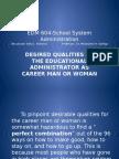 EDM 604-School System Administration Career Woman