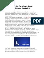 Aplicación de Facebook Para Ayudar El Acceso Gratuito a Internet