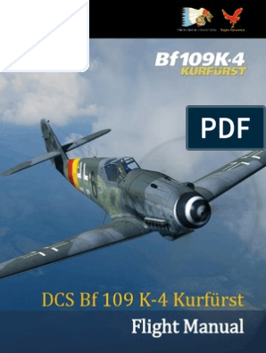 DCS Bf 109 K-4 Flight Manual En | Aerospace | Aerospace