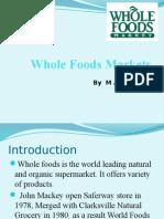 wholefoodsmarketcase2009-140104084549-phpapp01.pptx