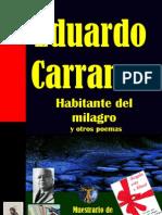 HABITANTE DEL MILAGRO Y OTROS POEMAS, POR EDUARDO CARRANZA
