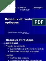 Présentation Réseaux Et Routage Optiques